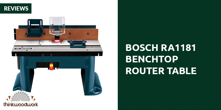 Bosch ra1181 benchtop router table review think woodwork bosch ra1181 benchtop router table review greentooth Images