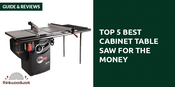 Top 5 Best Cabinet Table Saw Reviews and Comparison (Jan. 2017)