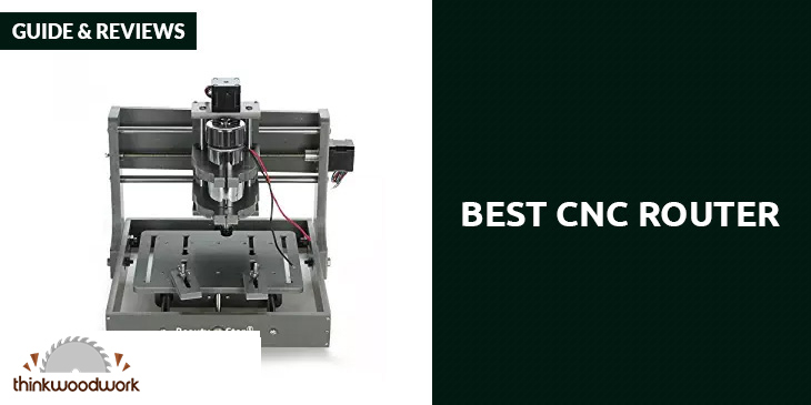 Best CNC Router – Guide & Reviews 2018