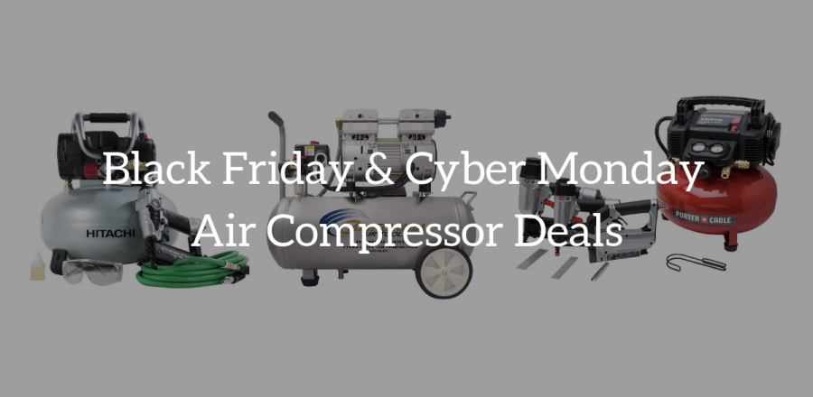 Air Compressor On Sale: Black Friday & Cyber Monday Deals 2019