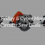 circular saw black friday deals