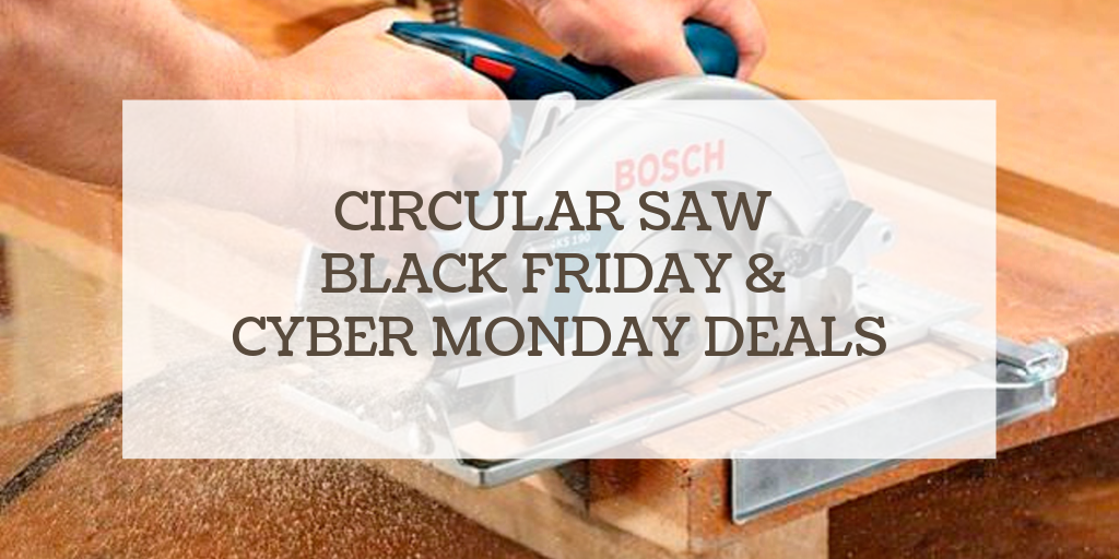 circular saw black friday