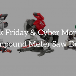 compound meter saw black friday deals