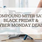 compound miter saw black friday