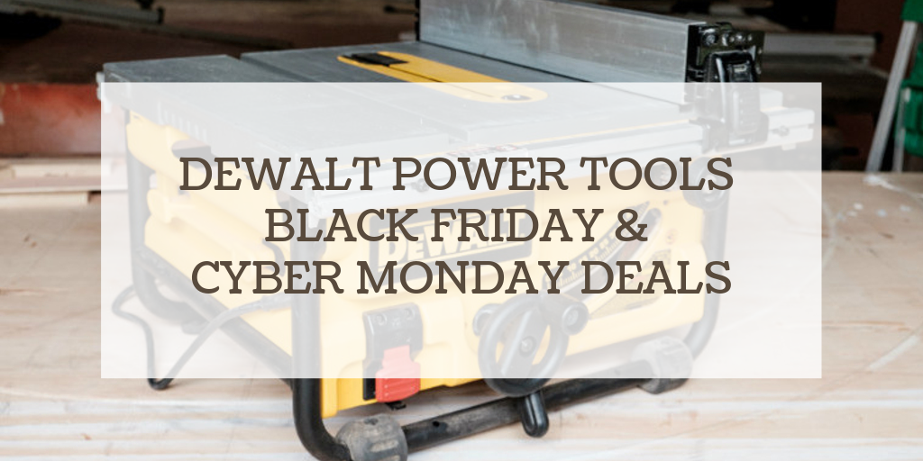 dewalt power tools black friday