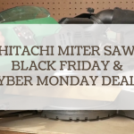 hitachi miter saw black friday