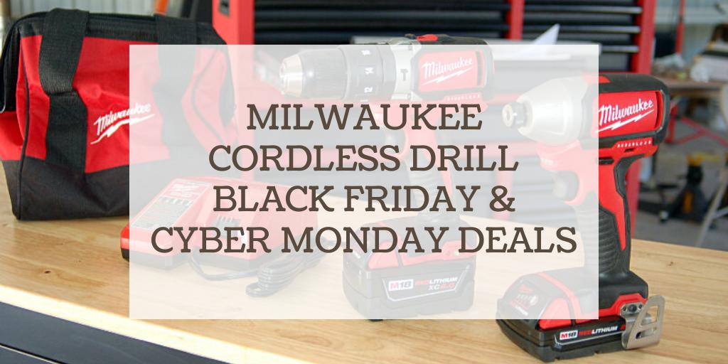 milwaukee cordless drill black friday