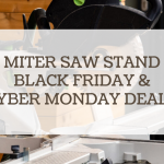miter saw stand black friday