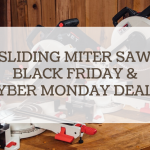 sliding miter saw black friday