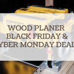 wood planer black friday