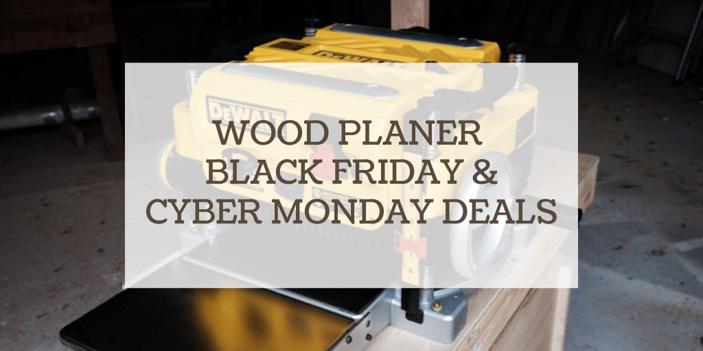 wood planer black friday