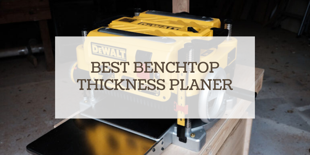 benchtop thickness planer